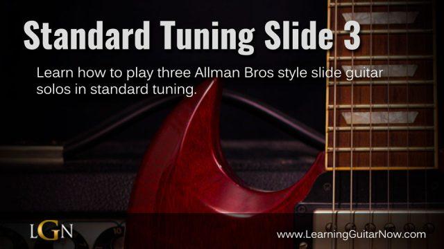 Standard Tuning Slide Pt 3