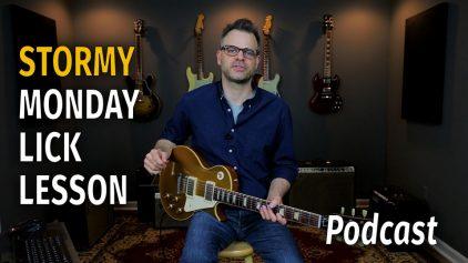 Stormy Monday Lick Podcast 42