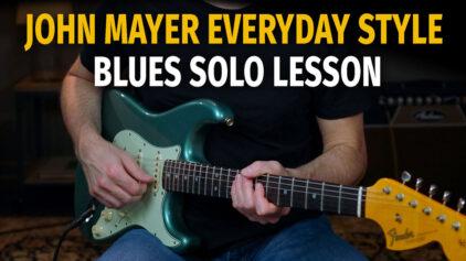 John Mayer Everyday Style Solo – Podcast 78
