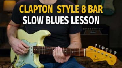 Clapton 8 Bar Slow Blues Lesson – Podcast 80