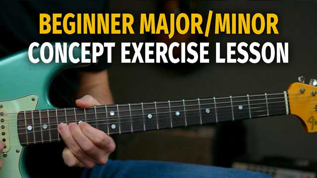 Beginner Major/Minor Concept Solo Lesson – Podcast 79