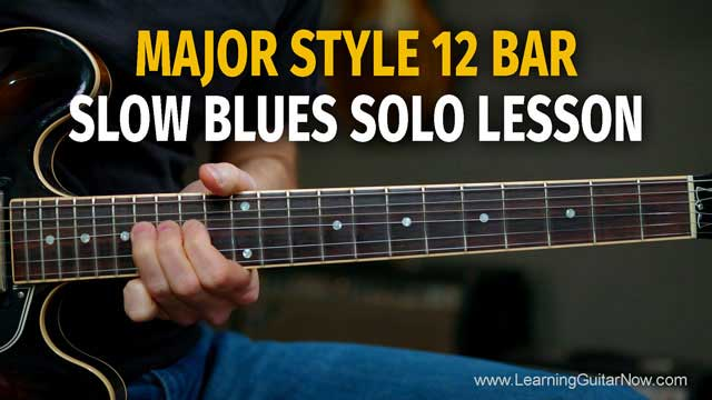 Major Scale 12 Bar Blues Solo – Podcast 81