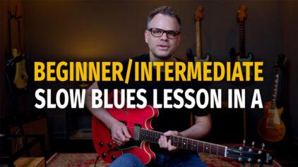 Beginner/Intermediate Slow Blues in A