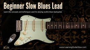 Beginner Slow Blues Lead